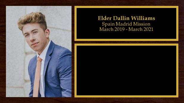 March 2019 to March 2021<br/>Elder Dallin Williams