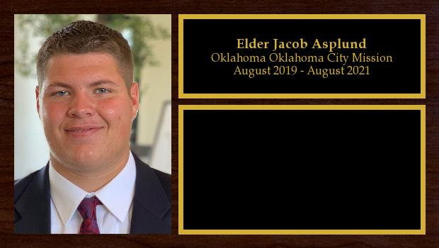 August 2019 to August 2021<br/>Elder Jacob Asplund
