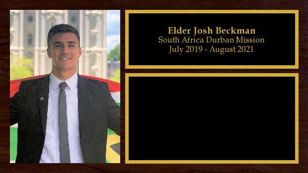 July 2019 to August 2021<br/>Elder Josh Beckman