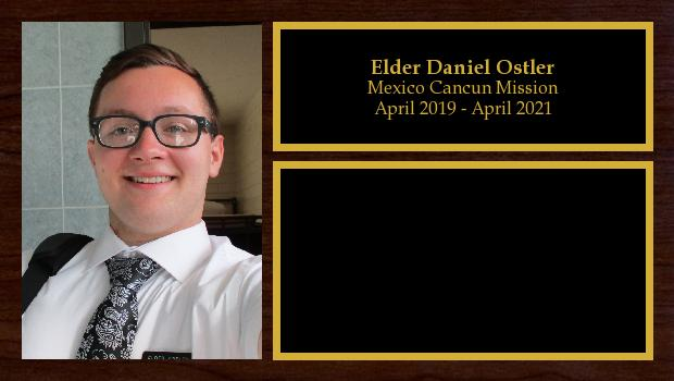 April 2019 to April 2021<br/>Elder Daniel Ostler