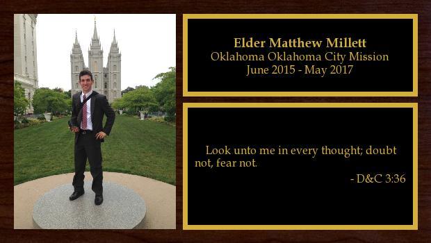June 2015 to May 2017<br/>Elder Matthew Millett