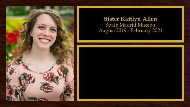 August 2019 to February 2021<br/>Sister Kaitlyn Allen