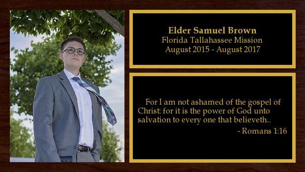August 2015 to August 2017<br/>Elder Samuel Brown