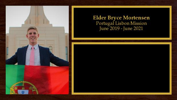 June 2019 to June 2021<br/>Elder Bryce Mortensen