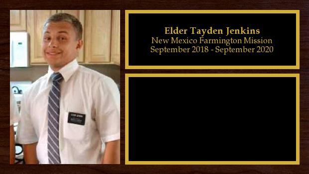 September 2018 to July 2020<br/>Elder Tayden Jenkins