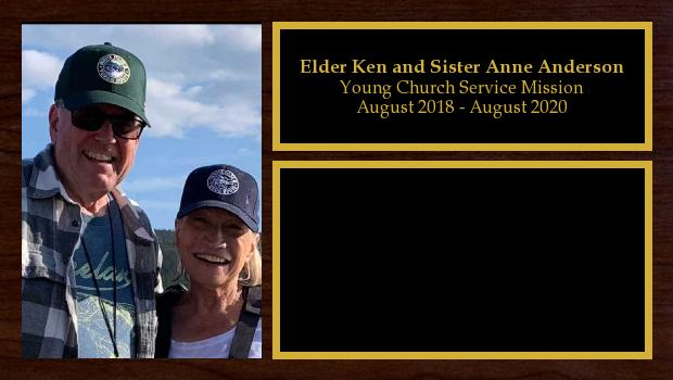 August 2018 to August 2020<br/>Elder Ken and Sister Anne Anderson