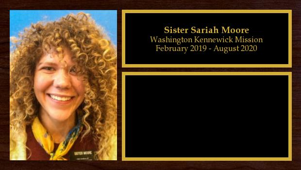 February 2019 to August 2020<br/>Sister Sariah Moore