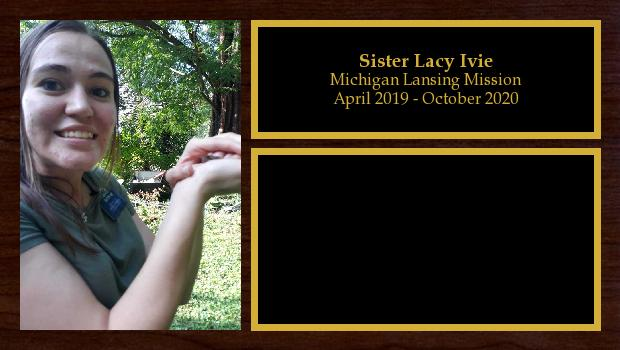 April 2019 to October 2020<br/>Sister Lacy Ivie