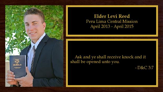 April 2013 to April 2015<br/>Elder Levi Reed