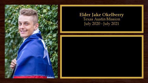 July 2019 to July 2021<br/>Elder Jake Okelberry