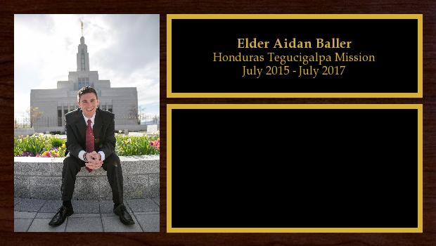 July 2015 to July 2017<br/>Elder Aidan Baller