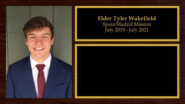 July 2019 to July 2021<br/>Elder Tyler Wakefield