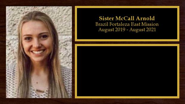 August 2019 to August 2021<br/>Sister McCall Arnold
