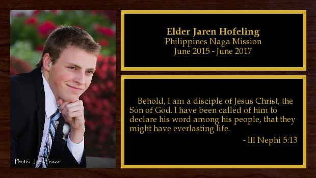 June 2015 to June 2017<br/>Elder Jaren Hofeling