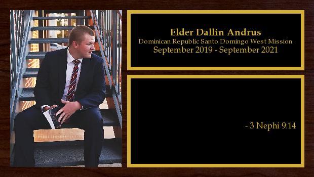 September 2019 to September 2021<br/>Elder Dallin Andrus