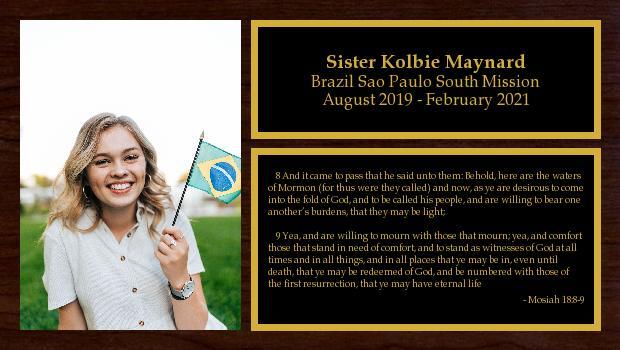 August 2019 to February 2021<br/>Sister Kolbie Maynard