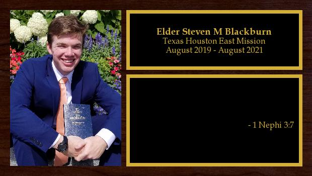 August 2019 to August 2021<br/>Elder Steven M Blackburn