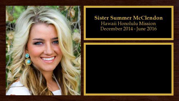 December 2014 to June 2016<br/>Sister Summer McClendon