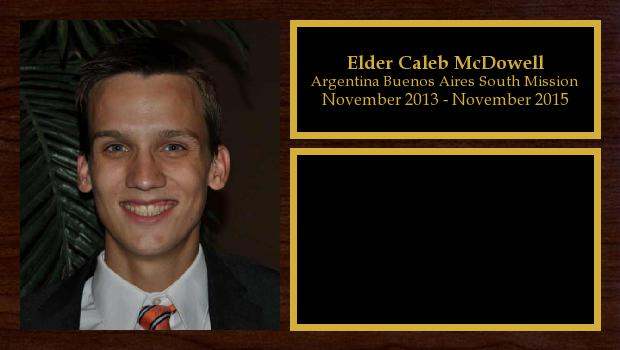 November 2013 to November 2015<br/>Elder Caleb McDowell