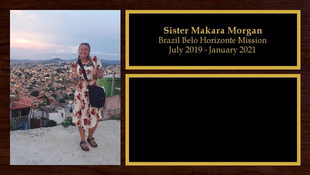 July 2019 to January 2021<br/>Sister Makara Morgan
