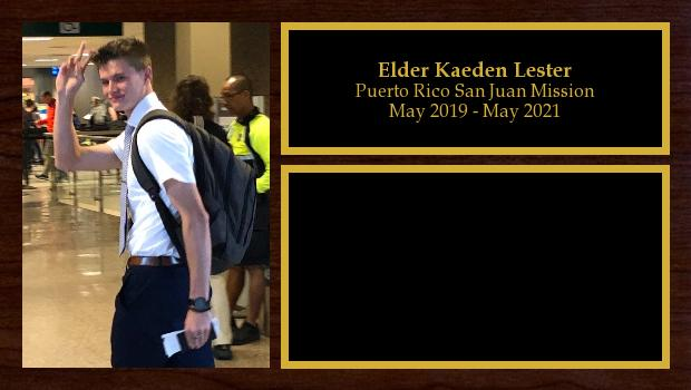 May 2019 to May 2021<br/>Elder Kaeden Lester