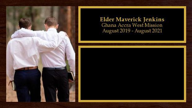 August 2019 to August 2021<br/>Elder Maverick Jenkins