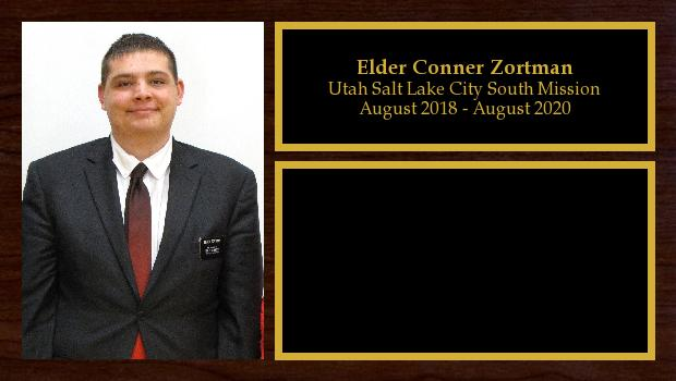 August 2018 to August 2020<br/>Elder Conner Zortman