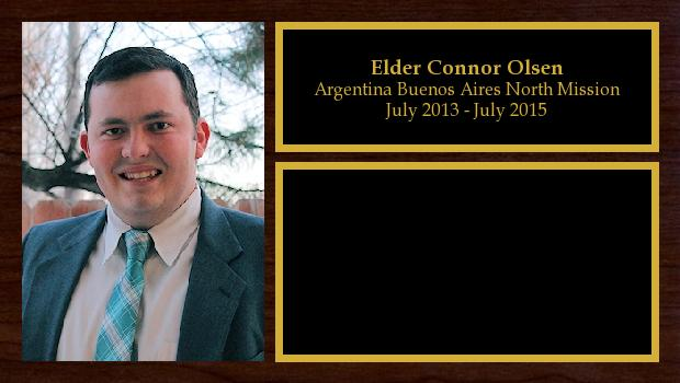 July 2013 to July 2015<br/>Elder Connor Olsen