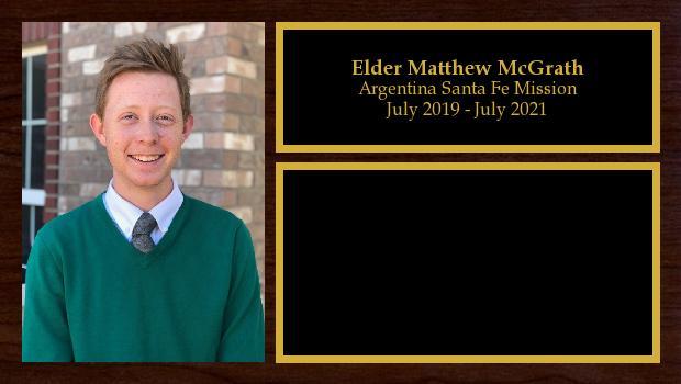 July 2019 to July 2021<br/>Elder Matthew McGrath