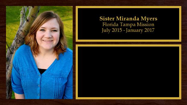 July 2015 to January 2017<br/>Sister Miranda Myers