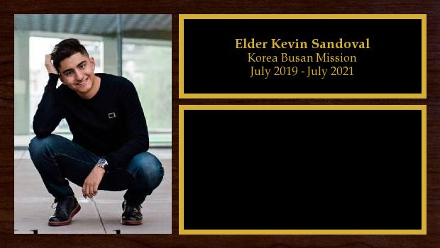 July 2019 to July 2021<br/>Elder Kevin Sandoval