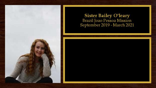 September 2019 to February 2021<br/>Sister Bailey O'leary