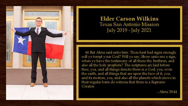 July 2019 to July 2021<br/>Elder Carson Wilkins
