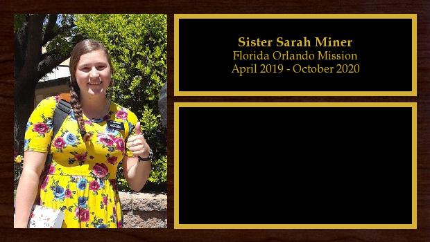 April 2019 to October 2020<br/>Sister Sarah Miner