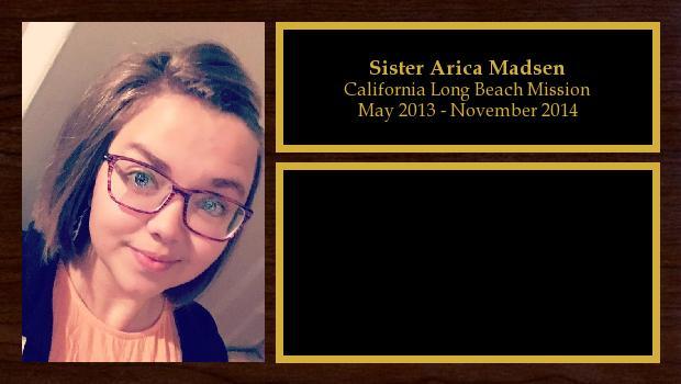 May 2013 to November 2014<br/>Sister Arica Madsen