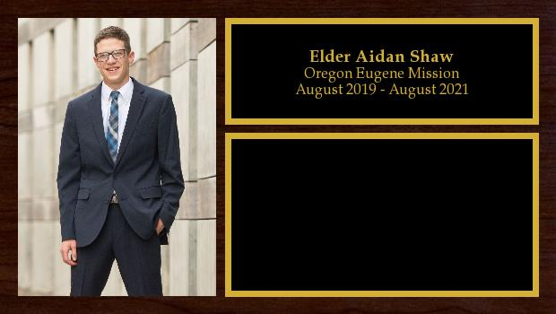 August 2019 to August 2021<br/>Elder Aidan Shaw