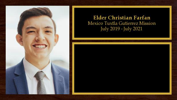 July 2019 to July 2021<br/>Elder Christian Farfan