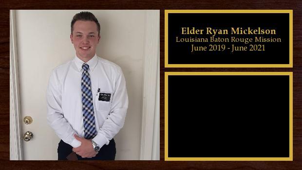 June 2019 to June 2021<br/>Elder Ryan Mickelson