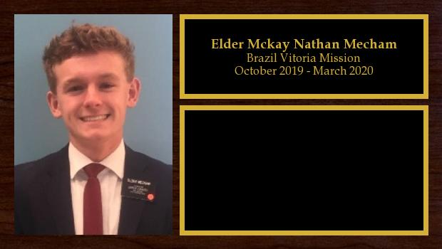 October 2019 to October 2021<br/>Elder Mckay Nathan Mecham