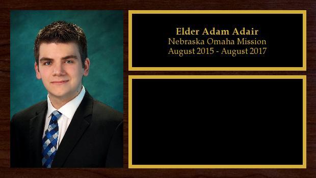 August 2015 to August 2017<br/>Elder Adam Adair