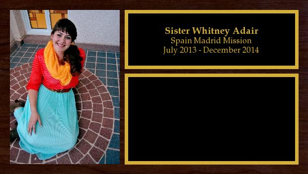 July 2013 to December 2014<br/>Sister Whitney Adair