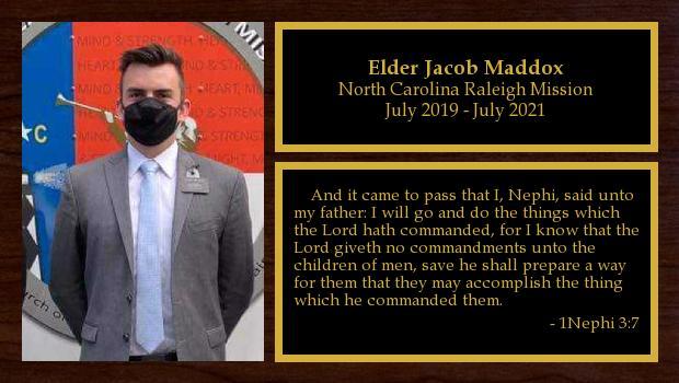 July 2019 to July 2021<br/>Elder Jacob Maddox