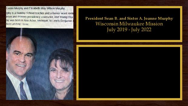 July 2019 to July 2022<br/>President Sean B. and Sister A. Joanne Murphy