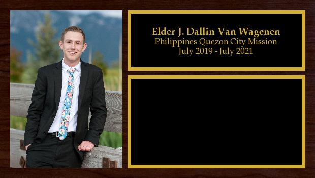 July 2019 to July 2021<br/>Elder J. Dallin Van Wagenen