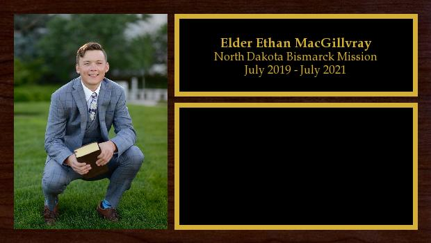 July 2019 to July 2021<br/>Elder Ethan MacGillvray