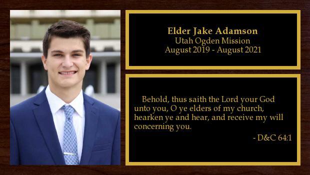 August 2019 to August 2021<br/>Elder Jake Adamson