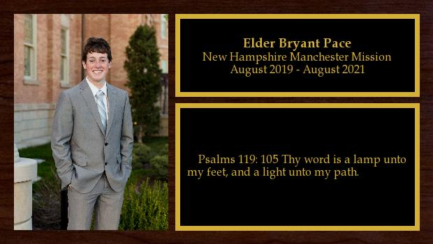 August 2019 to August 2021<br/>Elder Bryant Pace