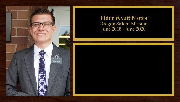 June 2018 to June 2020<br/>Elder Wyatt Motes