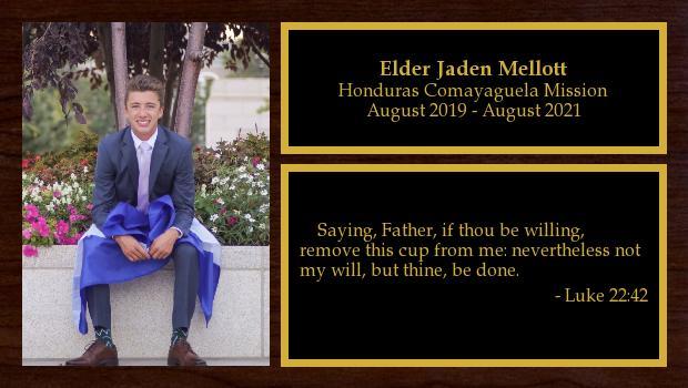 August 2019 to April 2020<br/>Elder Jaden Mellott