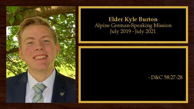 July 2019 to July 2021<br/>Elder Kyle Burton